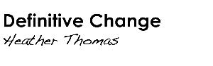 Definitive Change